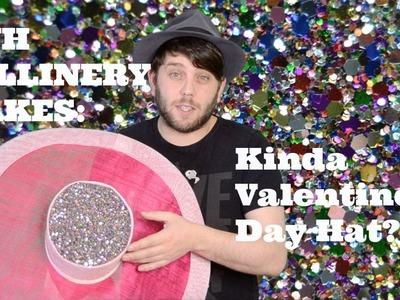 JWH Millinery Makes : Kinda Valentines Day Hat?