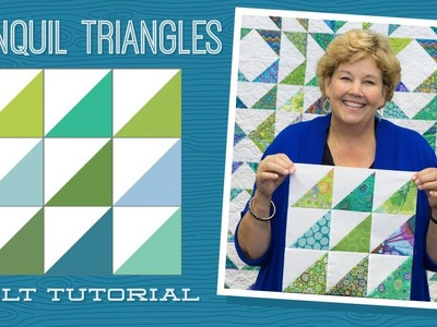"Make a ""Tranquil Triangles"" Quilt with Jenny!"