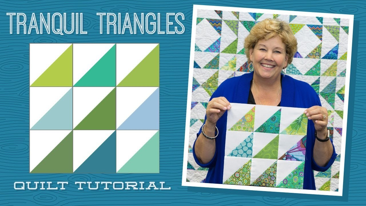 """Make a """"Tranquil Triangles"""" Quilt with Jenny!"""