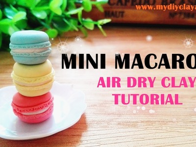 Mini Macarons - Easy Air Dry Clay Tutorial