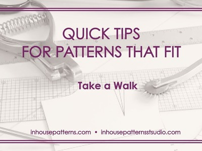 Quick Tips for Patterns That Fit:  Take Your Sleeve for a Walk