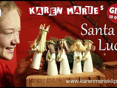 Quilling Santa Lucia - Karen Marie Klip & Papir