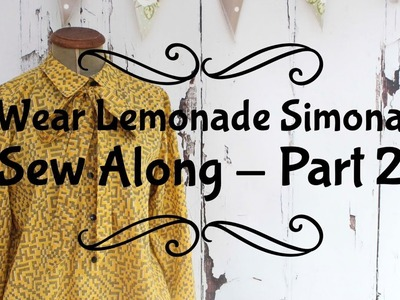 Wear Lemonade Simona Sew along Part 2 - The back pleat