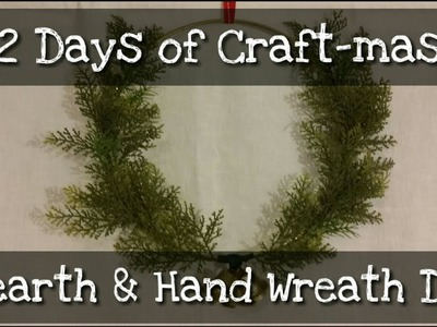 12 Days of  Craft-mas ~ Day 6 ~ Hearth & Hand Wreath DIY