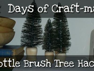 12 Days of Craft-mas ~ Day 9~ Bottle Brush Tree Hack