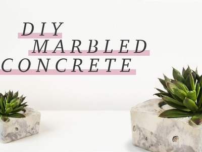 GIFT IDEA: how we made CONCRETE LOOK LIKE MARBLE