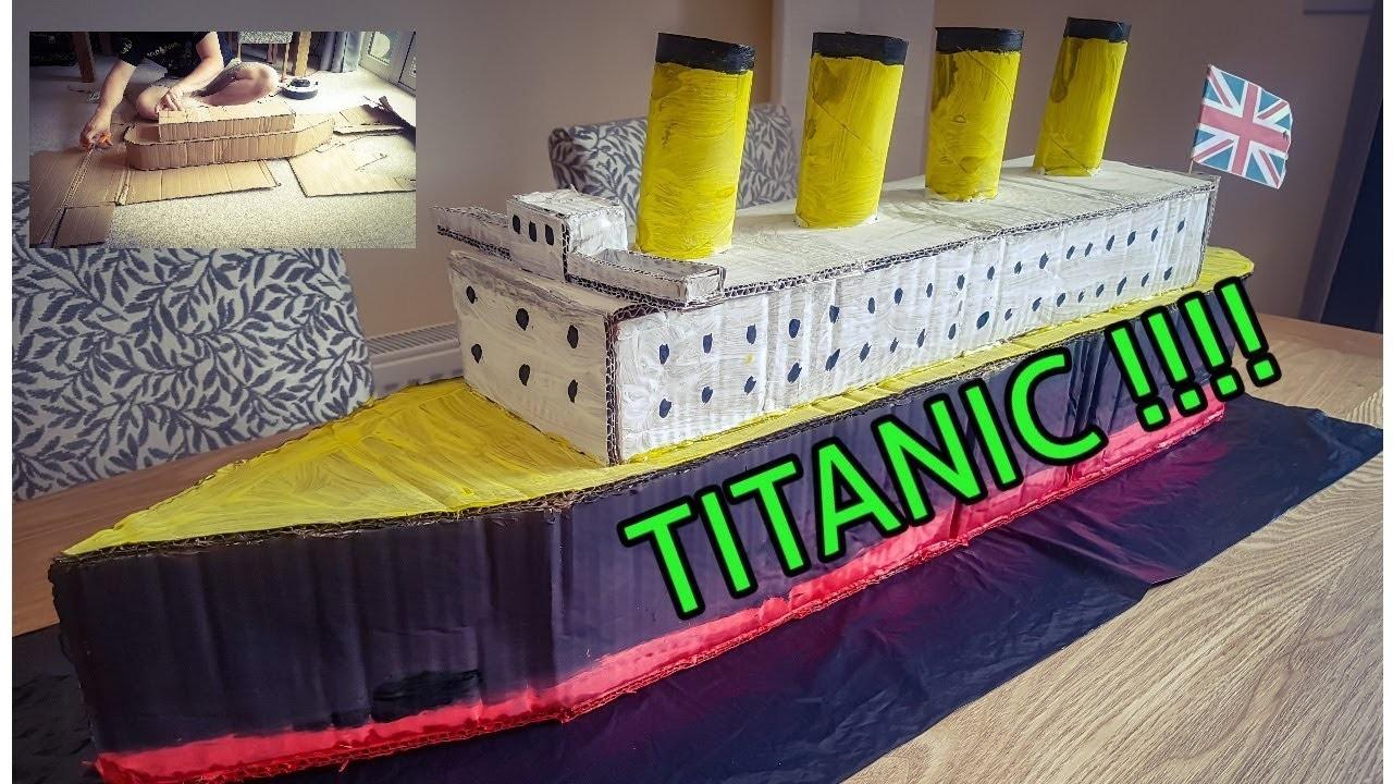 HOW TO MAKE A CARDBOARD TITANIC
