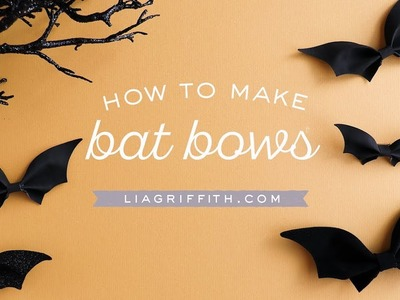 How To Make Bat Bows