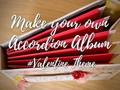 Make your own Valentine Accordion Book [DIY Video tutorial] #Craft Idea #VoiceDebut