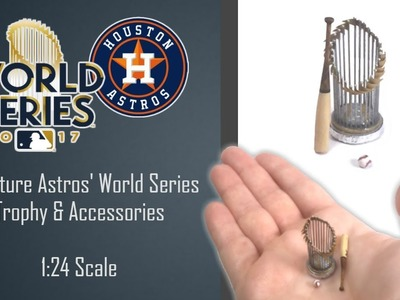 Miniature Astros' 2017 World Series Trophy Tutorial | Dollhouse | How to Make 1:24 Scale DIY