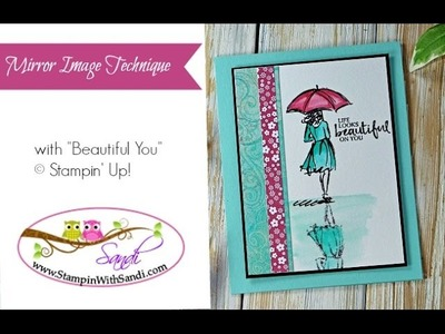 Mirror Image.reflection Technique with Beautiful You Stampin Up stamp set