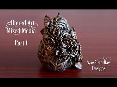 Altered Art Mixed Media - Part 1