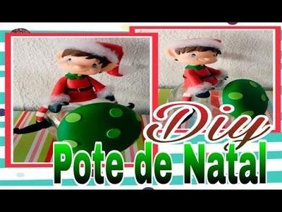 Diy. Pote Decorativode natal