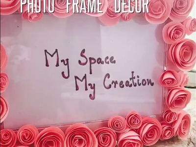 How to decorate a photo frame.decoration crafts