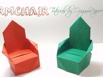 How to make an ARMCHAIR Origami ( Ghế Bành )???? Tutorial By OrigamiPaperCraft