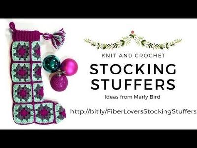 Knit and Crochet Stocking Stuffers 2017!