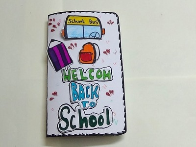 WELCOME BACK TO SCHOOL CARD FOR KIDS-VERY SIMPLE CARD MAKING LEARNING ARTS AND CRAFTS FOR KIDS