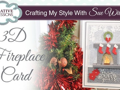 Cute 3D From our House to Yours Festive Card |Crafting My Style with Sue Wilson