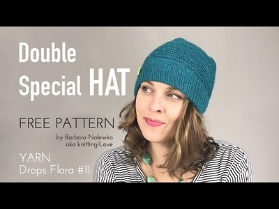 FREE PATTERN - Double Special HAT yarn Drops Flora - FO | knitting ILove