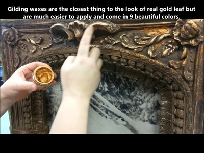 French Gilding Wax- How To Apply It