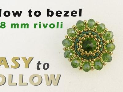 How to bezel an 8 mm rivoli