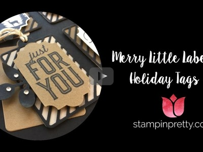 How to Create Holiday Tags with Merry Little Labels