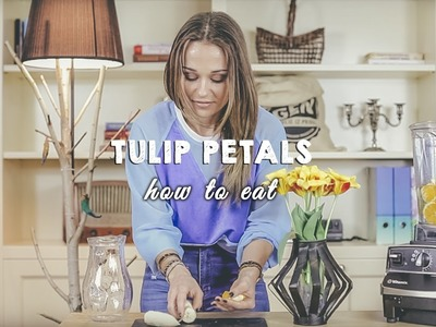 How To Eat Tulip Petals