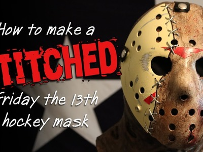 """How to Make a """"Stitched"""" Friday the 13th Hockey Mask - DIY"""