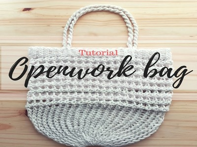 HOW TO MAKE AN OPENWORK BAG - TUTORIAL STEP BY STEP FOR BEGINNER [LOOM KNITTING DIY]