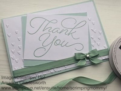Stunning Thank you card tutorial using Stampin' Up! new goodies