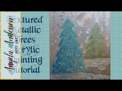 Textured Metallic Pine Trees | Acrylic Painting Tutorial | Easy Free Lesson