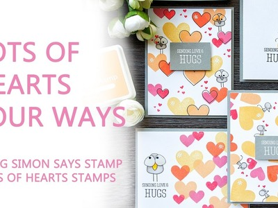 Tons Of Hearts Four Ways - Valentine's Day Cards