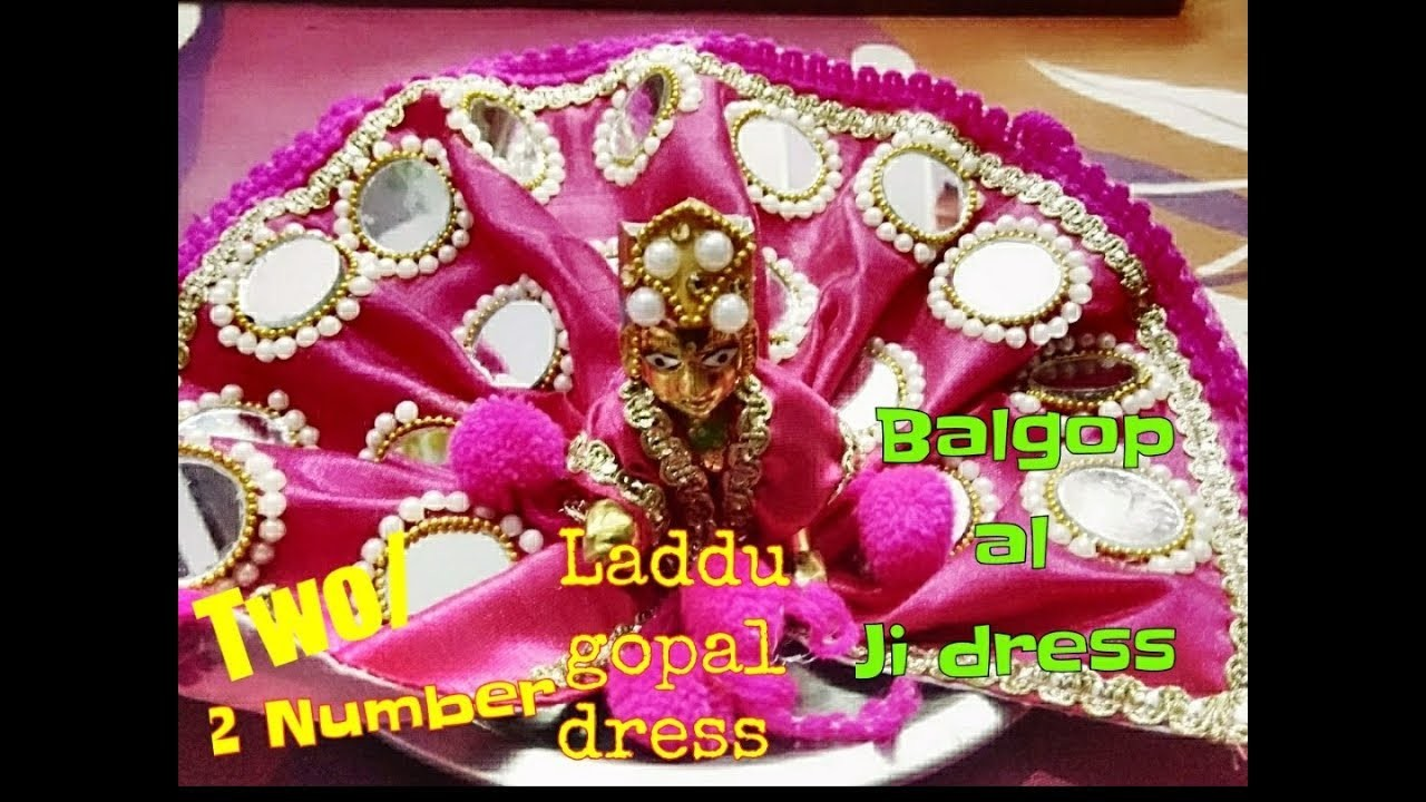 Two.2 Number Laddu gopal Ji dress very easily to make