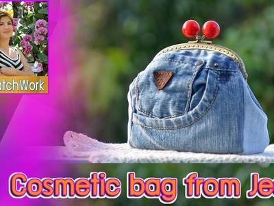 Cosmetic Jeans bag | DIY How to handmade กระเป๋า งานฝีมือ | craft patchwork