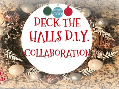 DECK THE HALLS DIY COLLAB | CRAFTMAS DAY ONE | CHRISTMAS 2017