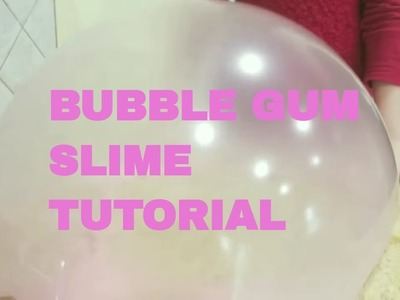 DIY BUBBLE GUM  Satisfying Slime Tutorial .