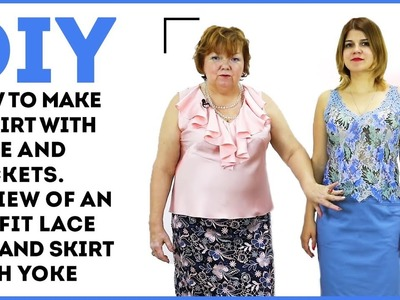 DIY: How to make a skirt with yoke and pockets. Review of an outfit: lace top and skirt with yoke.