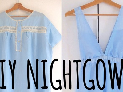 DIY LOW V-CUT NIGHTDRESS TUTORIAL FROM VINTAGE TO NEW