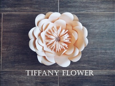 DIY Paper Flower Tutorial - Tiffany Flower
