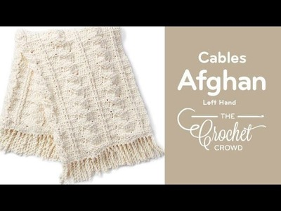 How to Crochet Cable Afghan