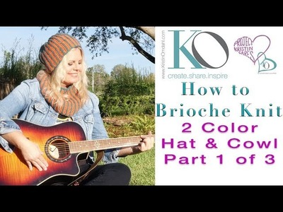 How to Knit 2 Color Brioche In The Round Part 1 of 3 for Hat and Cowl