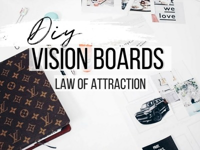 HOW TO MAKE A  VISION BOARD | HOW TO USE LAW OF ATTRACTION TO GET ANYTHING YOU WANT