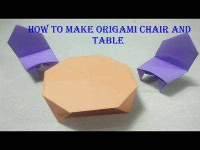 How to make origami chair and table | Kids paper craft  ⑁ ⎍