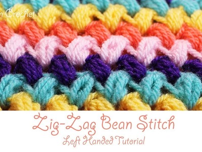 Left Handed Crochet: Zigzag Bean. Puff Stitch