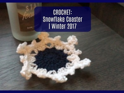 CROCHET: Snowflake Coaster | Winter 2017 | FREE PATTERN