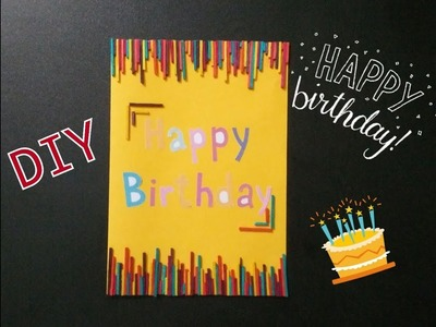 DIY Happy Birthday Cards Ideas 2018 - Step by step Birthday Cards Tutorial
