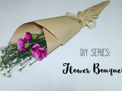 DIY Series - Flower Bouquet