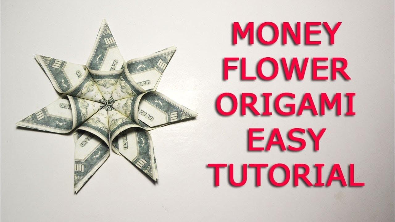 Flower Easy Tutorial Money Flower Dollar Origami Diy Easy Tutorial