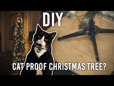 How to Cat. Topple-Proof Your Christmas Tree : DIY