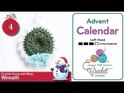 How to Crochet A Wreath Ornament: Advent Calendar